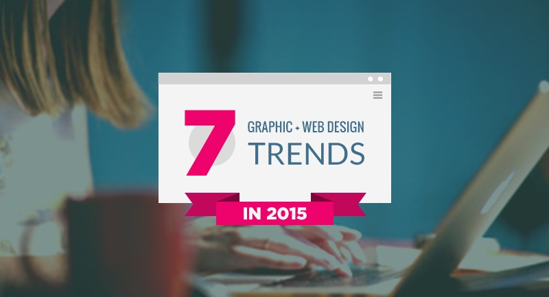 هفت گرایش (ترند) طراحی سایت در سال 2015